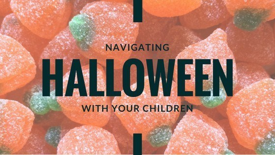 Navigating Halloween with your children | New Ways Nutrition