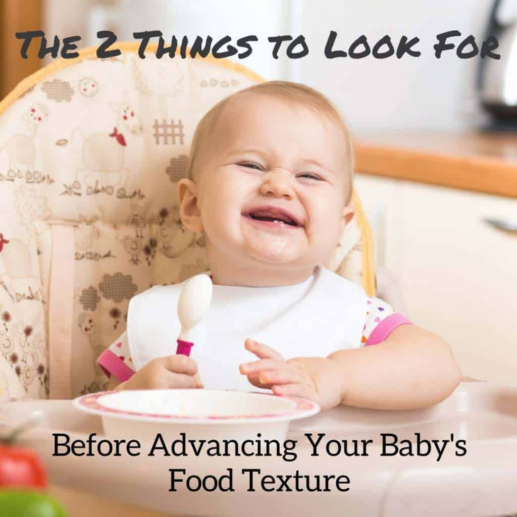 Has your baby been eating food for a few months now? Are you ready to start giving them more challenging dishes? Find out what you should be looking for before advancing their food textures.