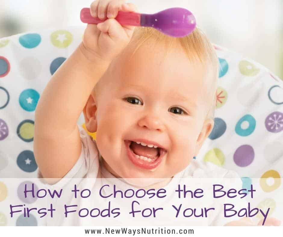 What first foods do babies need to thrive? Should we be concerned about calories, protein, iron, Vitamin C? What are the best foods to feed to baby to help ensure they grow well? What foods can get baby enough iron without needing a baby cereal?