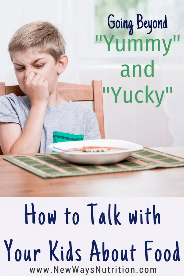 Using more descriptive words than yummy and yucky when talking with your kids about food can help foster confidence with food as well as communication skills. Get your free printable to help think of better words to get you started!