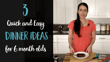 Check out these 3 quick and easy meal ideas for newly eating babies, including instructions and texture recommendations.