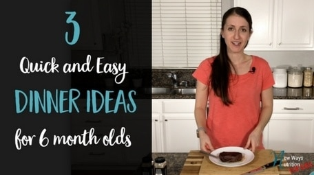 Quick and Easy Dinner Ideas to help you serve balanced meals to your 6 month old. #blw #babyledweaning #fingerfoods #babyfoodideas