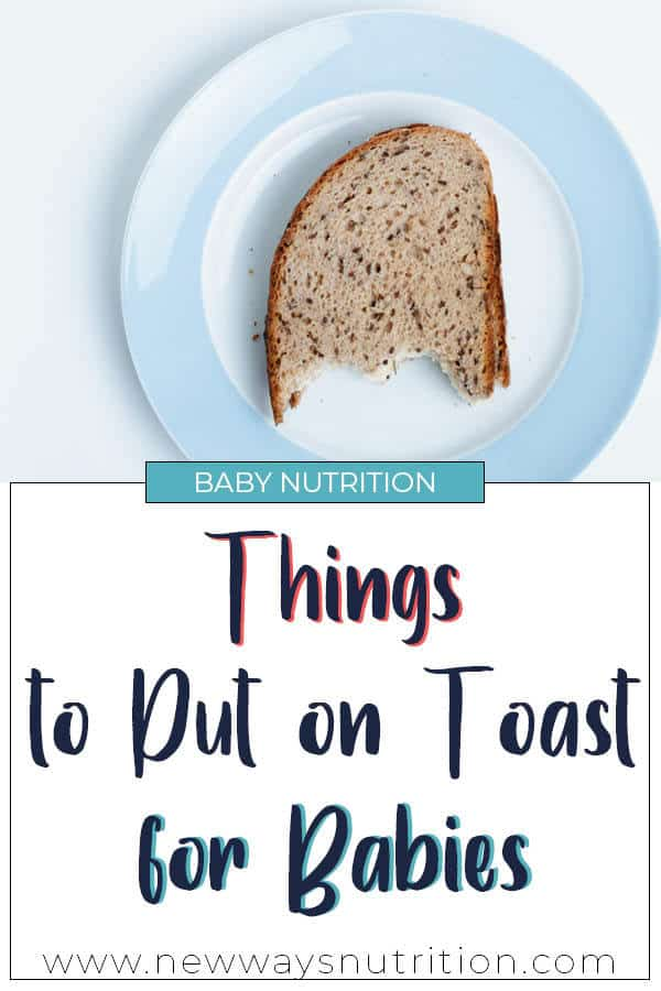 Things to Put on Toast    New Ways Nutrition