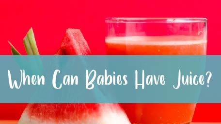When Can Babies Have Juice   New Ways Nutrition