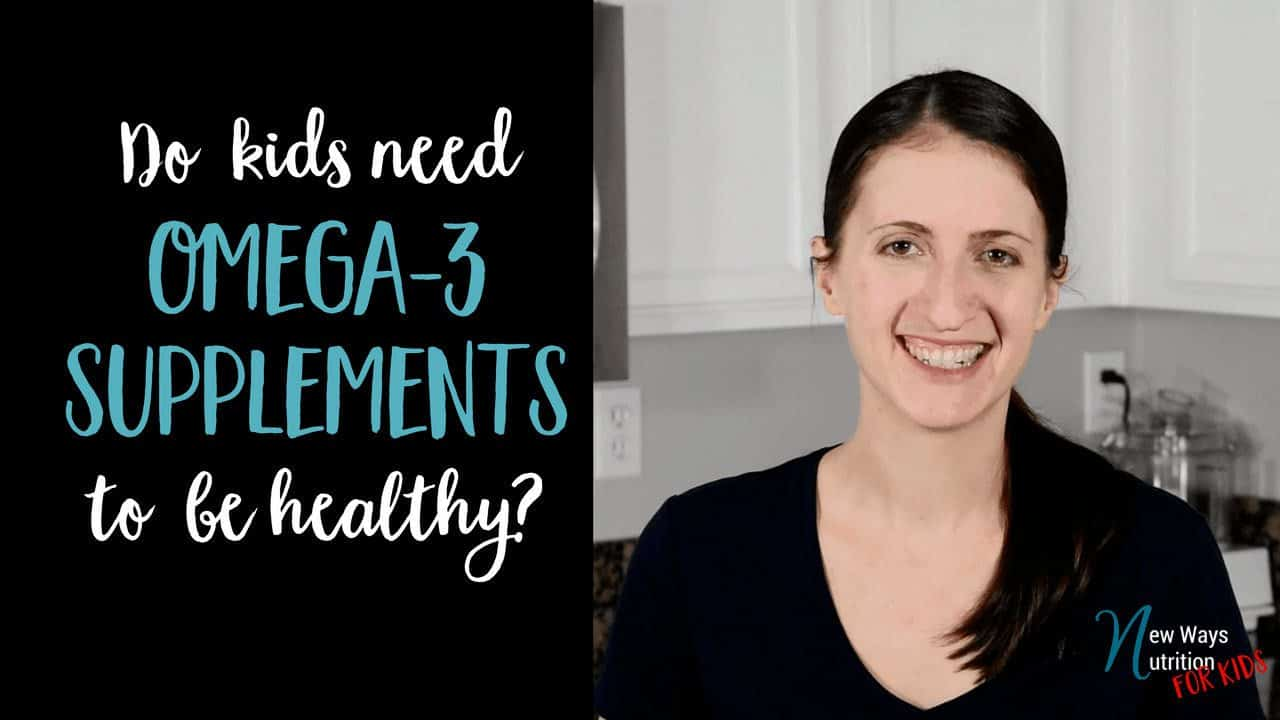 Do your kids needs omega 3 fatty acids? What are the best sources? All your questions answered here!