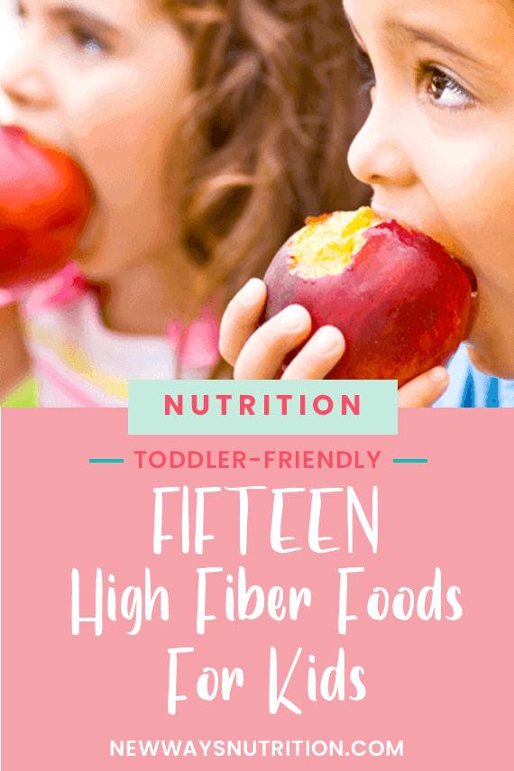 15 high Fiber Foods for Kids || New Ways Nutrition