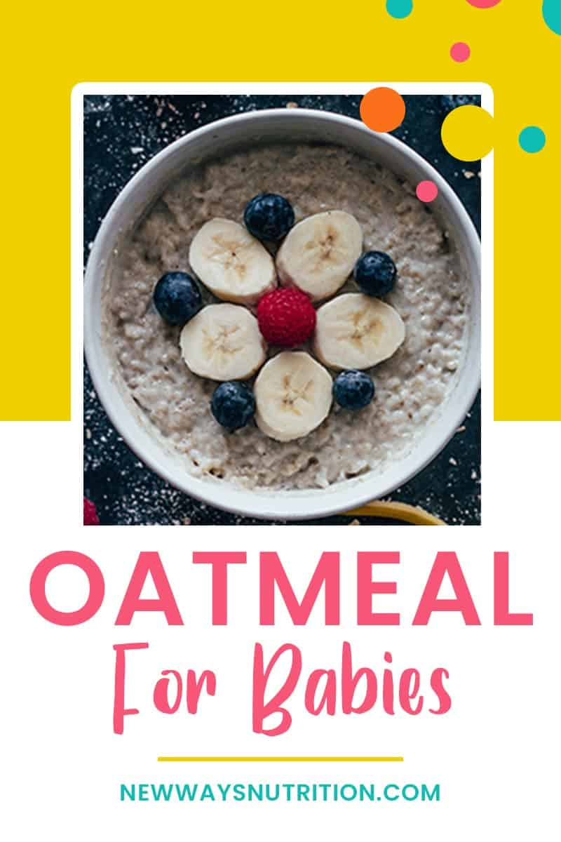 Oatmeal for Babies || New Ways Nutrition