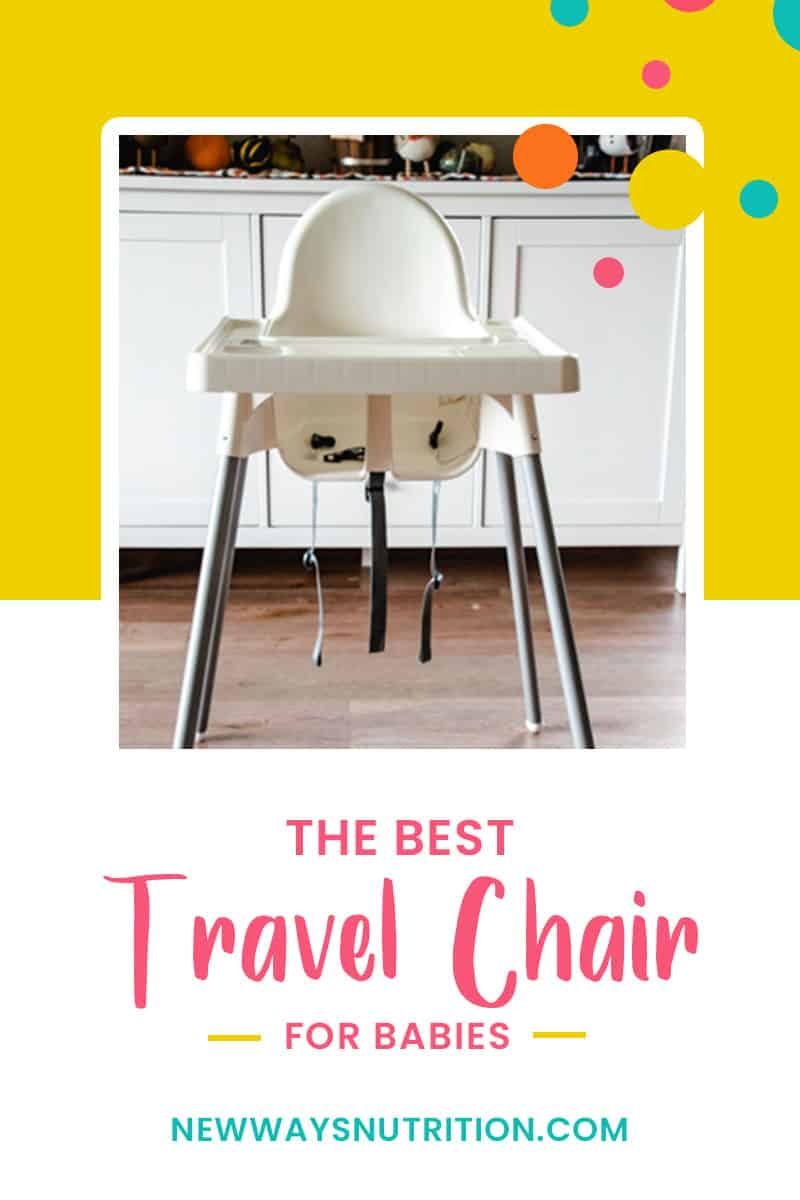 Travel High Chair    New Ways Nutrition