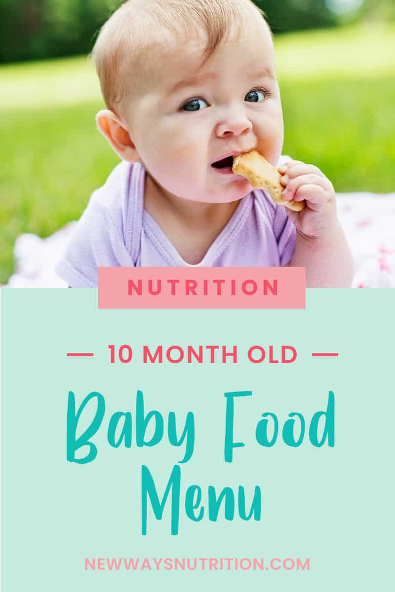 How to Feed a 10 Month Old || New Ways Nutrition