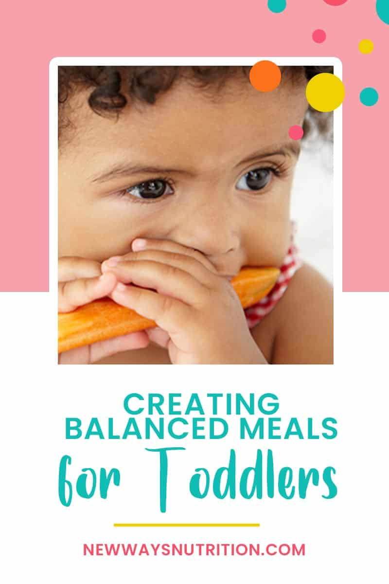 Creating Balanced Meals for Toddlers || New Ways Nutrition