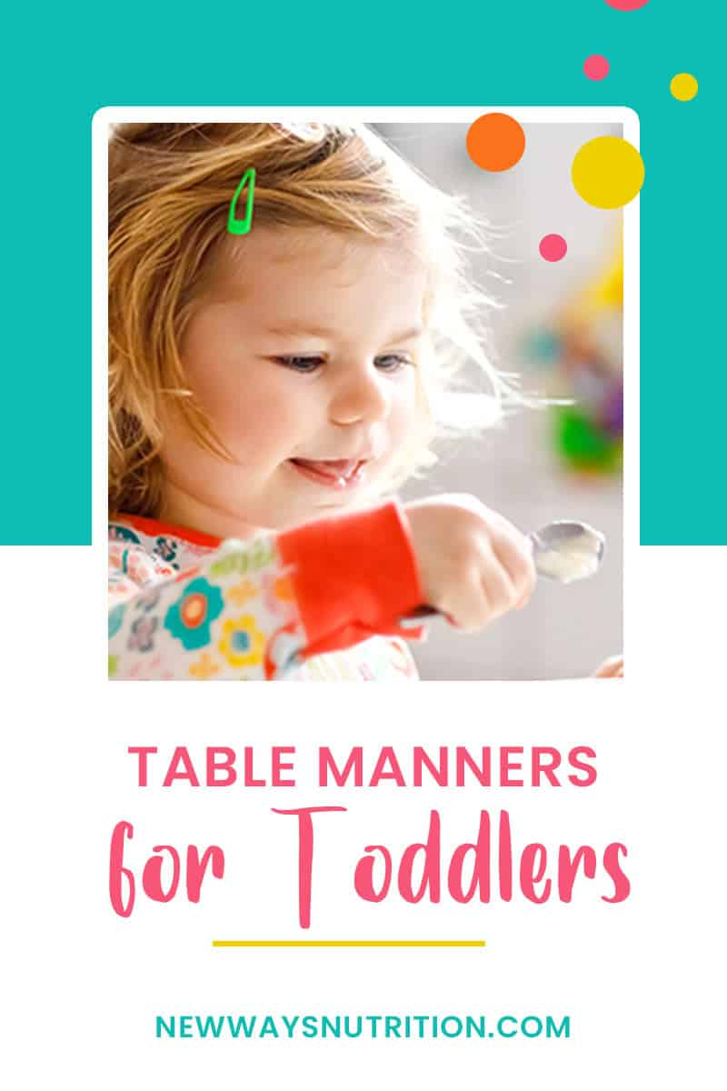 Table Manners for Toddlers || New Ways Nutrition
