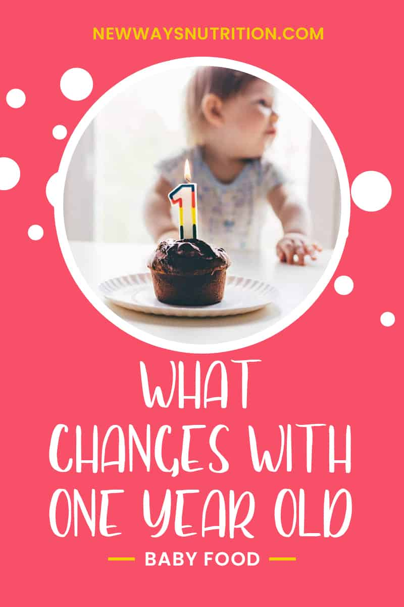 What Changes With 1 Year Old Baby Food   New Ways Nutrition