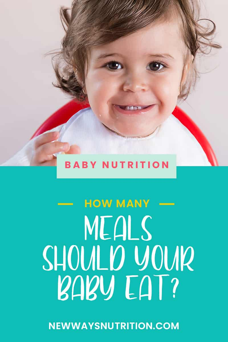 How Many Meals Should Your Baby Eat | New Ways Nutrition