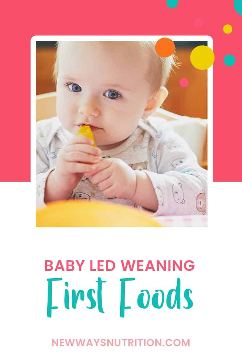 Baby Led Weaning: First Foods || New Ways Nutrition