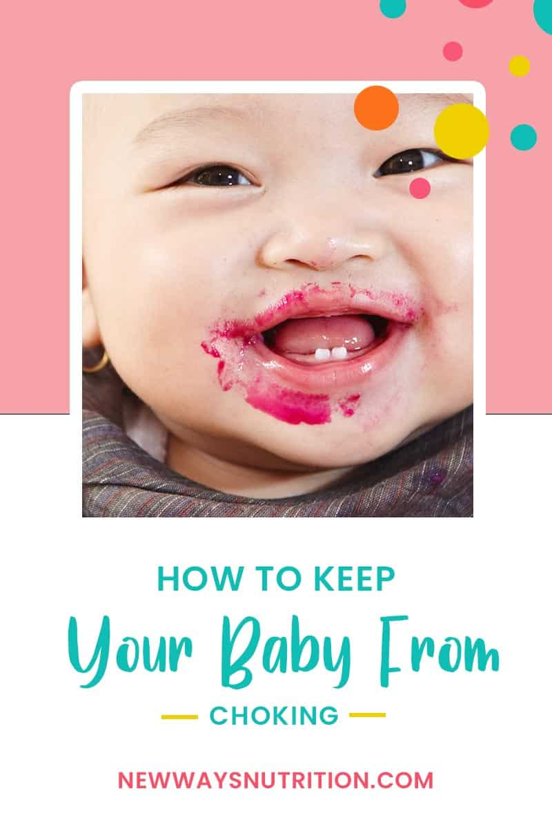 How to Keep Your Baby from Choking | New Ways Nutrition