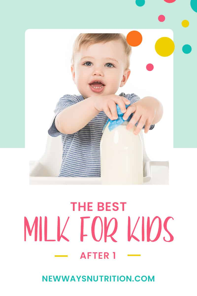 The Best Milk for Babies After 1 | New Ways Nutrition