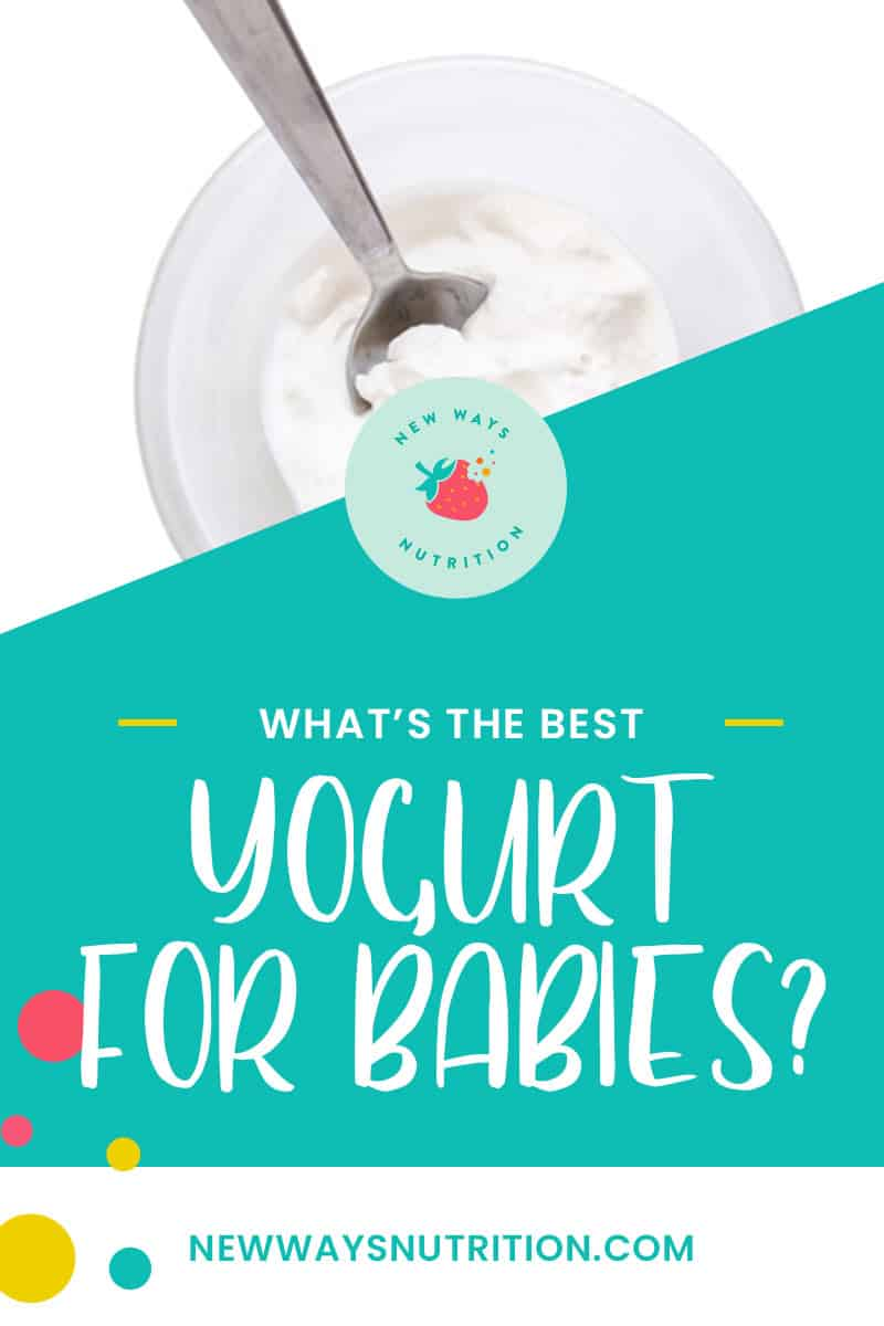 What's the Best Yogurt for Babies?   New Ways Nutrition