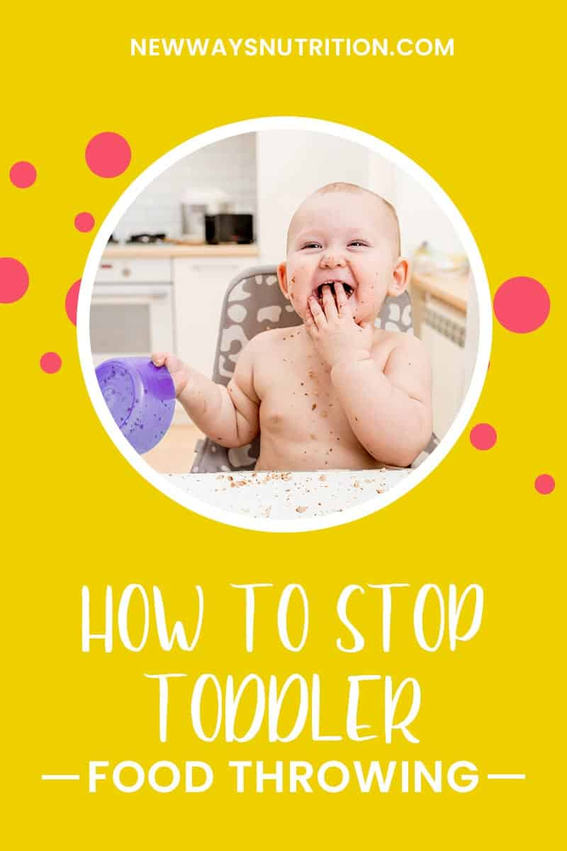 How To Stop Toddler Food Throwing | New Ways Nutrition