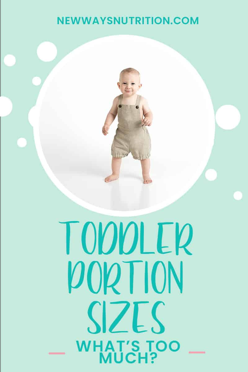Toddler Portion Sizes- What's Too Much || New Ways Nutrition