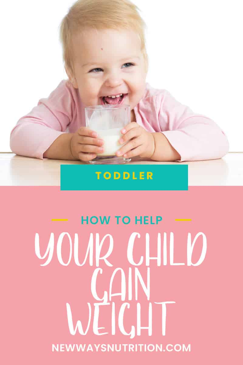 How To Help Your Child Gain Weight || New Ways Nutrition
